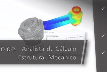 Já está liberado o Curso de Analista de Cálculo Estrutural Mecânico para assinantes da Plataforma Digital!